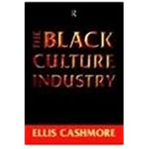 The Black Culture Industry. Routledge. 1997.