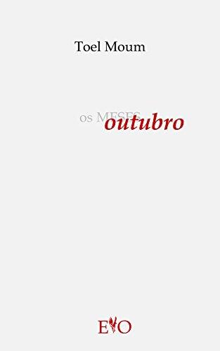 Os meses OUTUBRO (Galician Edition) por Toel Moum