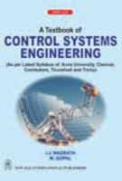 A Textbook of Control Systems Engineering (As per Latest Syllabus of Anna University, Chennai, Coimbatore, Tirunelveli and Trichy)