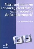 Màrqueting.com i comerç electrònic en la societat de la informació (Àgora Biblioteca Oberta)