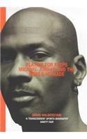 Playing For Keeps: Michael Jordan and the World He Made por David Halberstam