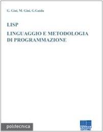 LISP. Linguaggio e metodologia di programmazione