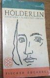 Dichtung, Schriften, Briefe - Friedrich Hölderlin
