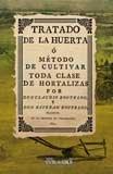 Tratado de la huerta: , ó método de cultivar toda clase de hortalizas (Agricultura y ganadería)