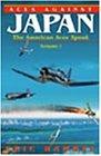 Aces Against Japan: The American Aces Speak, Volume I (American Aces Speak Series) by Eric M. Hammel (2000-05-30)
