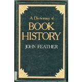 Title: A Dictionary of Book History