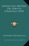 Appunti Sul Metodo del Diritto Criminale (1878)