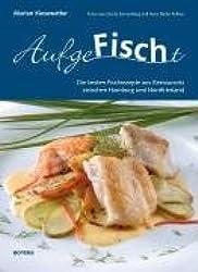 Aufgefischt: Die besten Fischrezepte aus Restaurants zwischen Hamburg und Nordfriesland