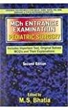 Mch Entrance Examination Pediatric Surgery (Includes Important Text, Original Solved MCQ's and Their Explanations)