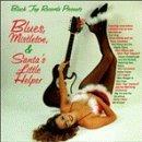 Black Top Records presents Blues, Mistletoe & Santa's Little Helper by King, Piazza, August, Kirchen