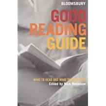 Bloomsbury Good Reading Guide: What to Read and What to Read Next