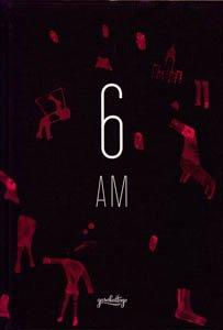 6AM (ENG-ESP) (GARABATTAGE) por Llorca Enriqueta