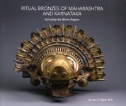 Ritual Bronzes of Maharashtra and Karnataka Including the Bhuta Region