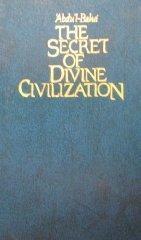 Secret of Divine Civilization by Abdu'l-Baha (2000-03-02)