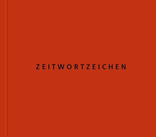 Zeitwortzeichen: Zeichensprache #6 (Edition Stecher) (Roland Stecher)