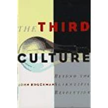 The Third Culture: Beyond the Scientific Revolution by John Brockman (1995-08-07)
