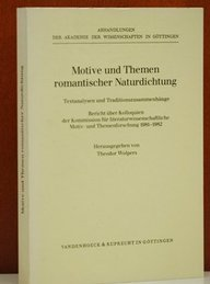 Motive und Themen romantischer Naturdichtung (Abhandlungen der Akademie der Wissenschaften zu Göttingen. Philologisch-Historische Klasse. Dritte Folge, Band 141)