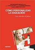 Cómo personalizar la educación: Una solución de futuro (Educación Hoy Estudios)