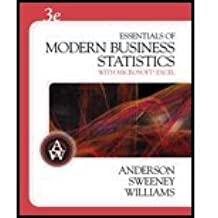 Essentials of Modern Business Statistics With Microsoft Excel - Textbook Only by David Anderson (2007-08-01)
