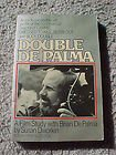 Double De Palma: A Film Study With Brian De Palma