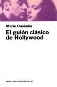 El guión clásico de Hollywood (Comunicación)