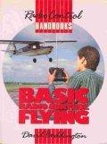 Basic Radio Control Flying (Radio control handbooks) by David Boddington (1998-12-31)
