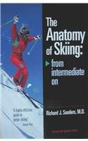 The Anatomy of Skiing: From Intermediate on por Richard J. Sanders
