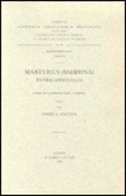 Martyrius Sahdona. Oeuvres Spirituelles, I. Livre De La Perfection, 1e Partie. Syr. 86. par A de Halleux