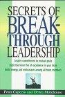 secrets-of-breakthrough-leadership-by-peter-capezio-1997-05-02