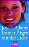 Immer Ärger mit der Liebe par  Jessica Adams