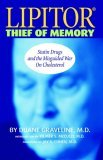 lipitor-thief-of-memory-statin-drugs-and-the-misguided-war-on-cholesterol-by-duane-graveline-2004-01