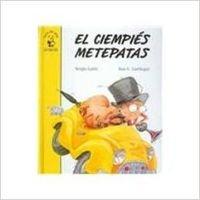 El ciempies metepatas: El Cienpies Metepatas (Facil de Leer/Easy to Read) por Lartitegui