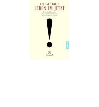 tolle-leben-im-jetzt-author-eckhart-tolle-published-on-september-2002