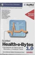 Health-e-Bytes 1.0: Calculadoras De Salud Para El Bienestar Y Condicion Fisica, Edicion Personal por A. Arturo Rodriguez