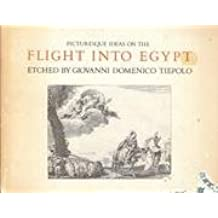 Picturesque Ideas on the Flight into Egypt by Giovanni Battista Tiepolo (1983-05-06)