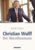 Christian Wulff - Der Marathon Mann