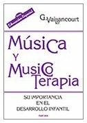 Música y musicoterapia: Su importancia en el desarrollo infantil (Educación Hoy) - 9788427716315