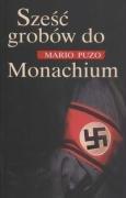 Puzo, M: Szesc grobow do Monachium