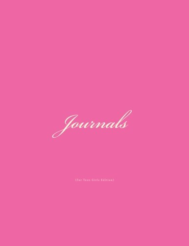 Journals For Teen Girls: Classic (Unlined Pages) Hot Pink Journal for Teen Girls Option - ON SALE NOW - JUST $6.99 (Hot Classic Girls)