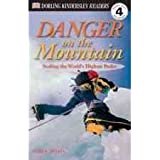 [(Danger on the Mountain: Scaling the World's Highest Peaks )] [Author: Andrew Donkin] [Apr-2001]