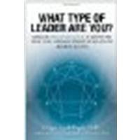 What Type of Leader are You?: Using the Enneagram System to Identify and Grow Your Leadership Strengths and Achieve Maximum Success (Paperback) - Common