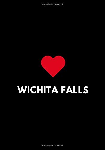 Wichita Falls: College Ruled Lined Notebook to Write In, Texas USA Gift Journal 7