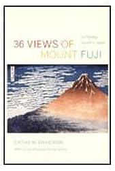 36 Views of Mount Fuji: On Finding Myself in Japan by Cathy N. Davidson (2006-12-20)
