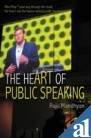 The Heart of Public Speaking por Raju Mandhyan