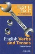 Test it, Fix it: Pre-intermediate level: English Verbs and Tenses by Kenna Bourke (20-Mar-2003) Paperback
