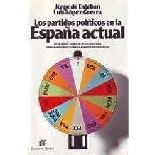 Partidos politicos en la España actual, los