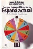 Los partidos políticos en la España actual por Jorge de Esteban