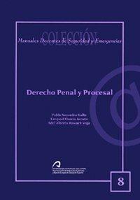Derecho penal y procesal por Adel Alberto Hawach Vega