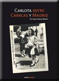 Carlota entre Caracas y Madrid