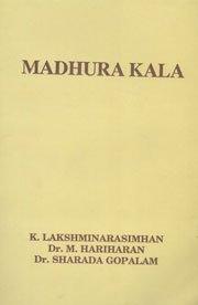 Madhura kala: Silver jubilee commemoration volume